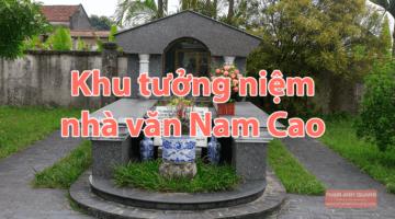 khu tưởng niệm nhà văn nam cao