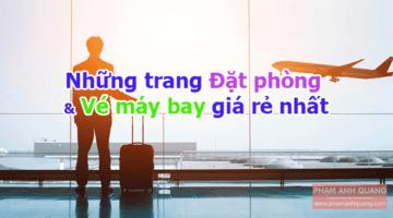 Những trang web đặt phòng khách sạn & mua vé máy bay giá rẻ nhất